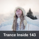 Trance Inside 143 – End of Year Mix